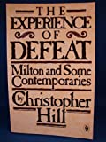 The Experience of Defeat (Peregrine books) (0140552030) by Hill, Christopher
