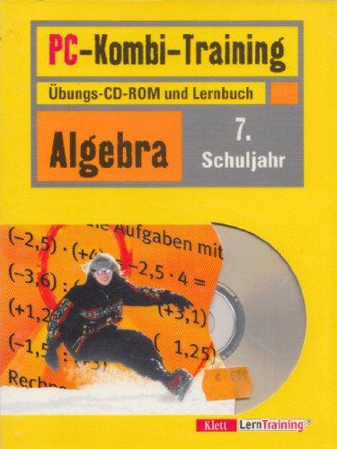PC-Kombi-Training Algebra. Übungs-CD-ROM und Lernbuch. 7. Schuljahr.