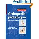 Orthopédie pédiatrique : Membre supérieur (Ancien prix éditeur : 169 euros)
