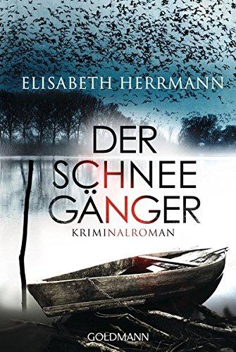 Der Schneegänger: Kriminalroman (Sanela Beara, Band 2) das Buch von Elisabeth Herrmann - Preis vergleichen und online kaufen