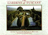 Gardens of Tuscany (0847812286) by Rizzoli