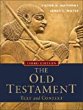 img - for The Old Testament: Text and Context The Old Testament book / textbook / text book