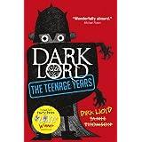 Dark Lord: 1: The Teenage Yearsby Jamie Thomson
