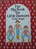img - for Big Book for Little Dancers book / textbook / text book
