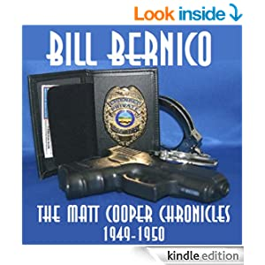 The Matt Cooper Chronicles (Three Stories from 1949-1950) - Bill Bernico