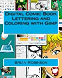 Brian Robinson Digital Comic Book Lettering and Coloring with Gimp