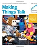 img - for Making Things Talk by Igoe, Tom. (Make,2011) [Paperback] Second (2nd) Edition book / textbook / text book