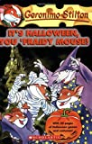 It s Halloween, You Fraidy Mouse! (Geronimo Stilton, No. 11)