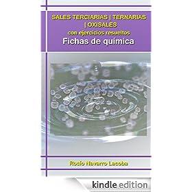 Sales terciarias / ternarias / oxisales con ejercicios resueltos (Fichas de qu�mica) (Spanish Edition)