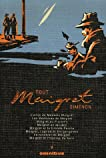 Tout Maigret, Tome 5 : L'amie de Madame Maigret ; Les Mémoires de Maigret ; Maigret au Picratt's ; Maigret en meublé ; Maigret et la Grande Perche ; Maigret, ... de Maigret ; Maigret et l'homme du banc