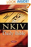 The NKJV Daily Bible: Read the Entire...