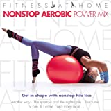 Fitness at Home: Nonstop Aerobic Power Mix