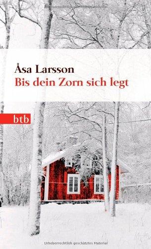 Buchseite und Rezensionen zu 'Bis dein Zorn sich legt: Roman' von Åsa Larsson