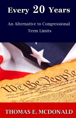 Every 20 Years: An Alternative to Congressional Term Limits