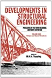img - for Developments in Structural Engineering: Proceedings of the Forth Rail Bridge Centenary Conference 2 Volume Set (not sold separately) book / textbook / text book