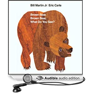 Brown Bear, Brown Bear, What Do You See? (Unabridged)