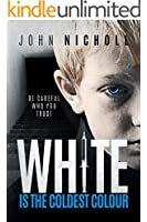 White is the coldest colour: A dark psychological thriller (English Edition)