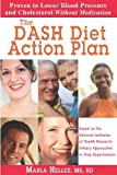The DASH Diet Action Plan: Based on the National Institutes of Health Research: Dietary Approaches to Stop Hypertension