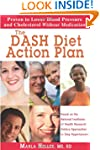 The DASH Diet Action Plan: Based on t...