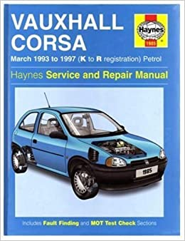 Vauxhall Corsa (93-97) Service and Repair Manual (Haynes Service and