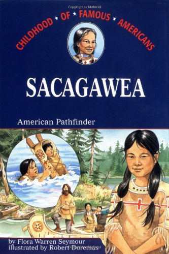 Sacagawea: American Pathfinder (Childhood Of Famous Americans) front-967138