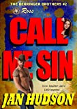 Call Me Sin (The Berringer Brothers)