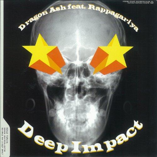 Deep Impact feat. Rappagariya