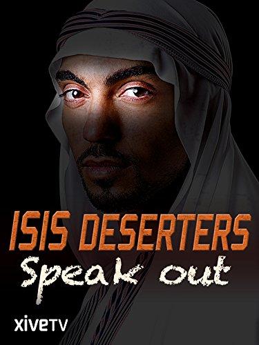 ISIS: Deserters Speak Out