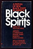 Black Spirits: A Festival of New Black Poets in America (0394717015) by Woodie King