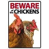 Beware Sign: Chickens 0