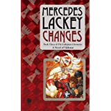 Changes: Volume Three of the Collegium Chronicles (A Valdemar Novel) ~ Mercedes Lackey