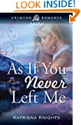 As If You Never Left Me (Crimson Romance)