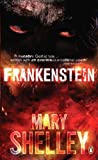 Frankenstein, Or, the Modern Prometheus (Penguin Classics)