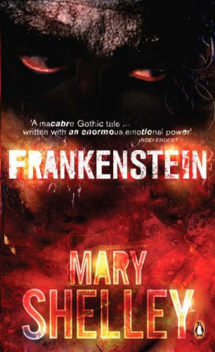 Frankenstein, Or, the Modern Prometheus (Penguin Classics) (French Edition)