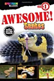 img - for Awesome! Snakes Reader, Grades PK - 1 book / textbook / text book