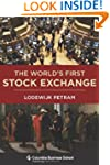 The World's First Stock Exchange (Col...