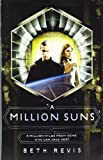 Beth Revis A Million Suns (Across the Universe)
