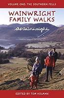 Wainwright Family Walks Vol 1: The Southern Fells by Alfred Wainwright