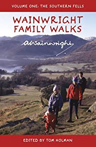 Wainwright Family Walks Vol 1: The Southern Fells by Alfred Wainwright
