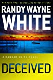 Deceived (A Hannah Smith Novel) (0399162070) by White, Randy Wayne