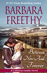 Between Now And Forever (Callaway Series)