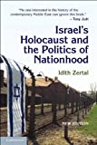 img - for Israel's Holocaust and the Politics of Nationhood (Cambridge Middle East Studies) ( Paperback ) by Zertal, Idith published by Cambridge University Press book / textbook / text book