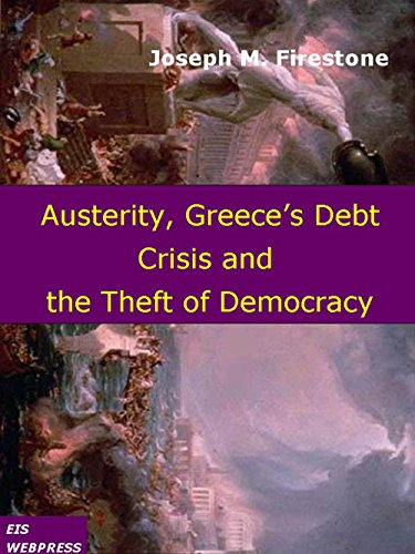austerity-greeces-debt-crisis-and-the-theft-of-democracy-english-edition