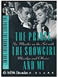 The Prince, the Showgirl, and Me: Six Months on the Set With Marilyn and Olivier