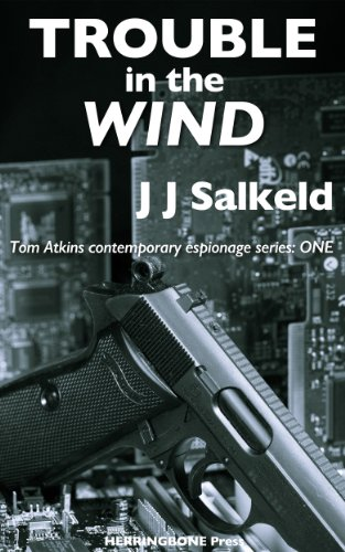 Trouble in the Wind (Tom Atkins contemporary espionage Book 1) (British Vegetarian compare prices)