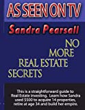 img - for No More Real Estate Secrets book / textbook / text book