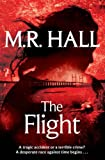M. R. Hall The Flight