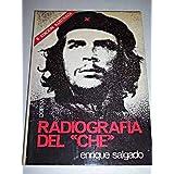 Radiografía del Che