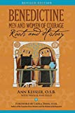 img - for Benedictine Men and Women of Courage: Roots and History book / textbook / text book