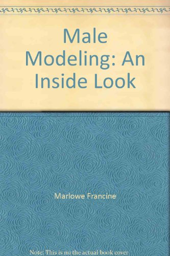 Male Modeling: An Inside Look (Male Modeling compare prices)